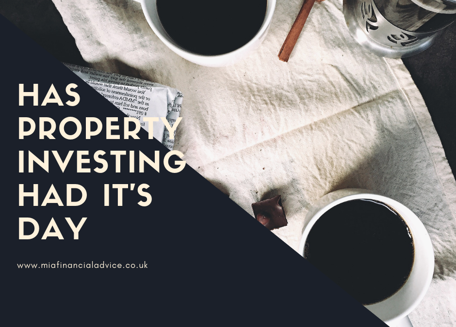 Has property investing had it's day?