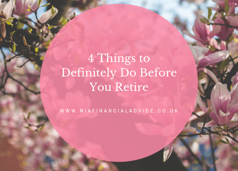 4 Things to Definitely Do Before You Retire
